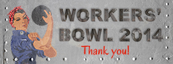 thank you for supporting the workers' bowl